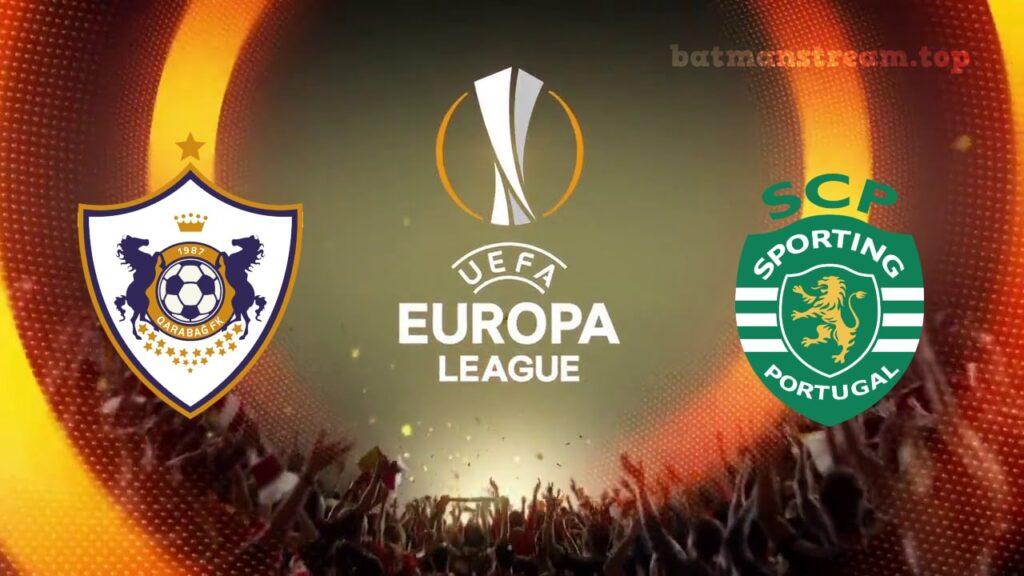 Qarabag vs Sporting Europa League