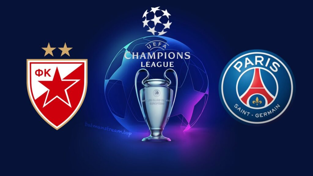 Red Star vs PSG Champions Legaue